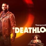 Download the Deathloop Game for Free!